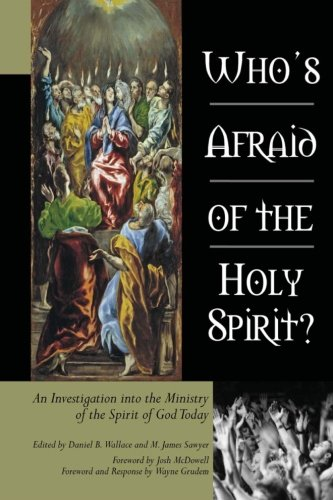 Who's Afraid of the Holy Spirit?: An Investigation into the Ministry of the Spirit of God Today PDF