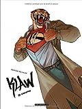Klaw - tome 3 - Unions