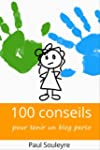 100 conseils pour tenir un blog perso