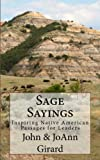 img - for Sage Sayings: Inspiring Native American Passages for Leaders book / textbook / text book