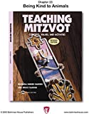 img - for Teaching Mitzvot: Being Kind to Animals book / textbook / text book