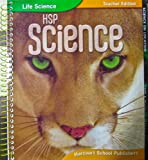 img - for HSP Science (Life Science) Teacher Edition book / textbook / text book