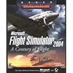 Microsoft Flight Simulator 2004: A Century of Flight: Official Strategies &amp; Secrets