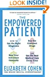 The Empowered Patient: How to Get the...