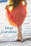 img - for Dear Carolina book / textbook / text book