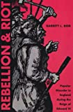 Barrett L. Beer Rebellion and Riot: Popular Disorder in England During the Reign of Edward VI
