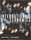 International Economics in the Age of Globalization (1551112612) by Brown, Wilson B.