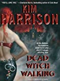 Dead Witch Walking (Hollows (Blackstone Audio))