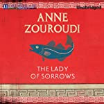 The Lady of Sorrows: The Greek Detective, Book 4 | Anne Zouroudi