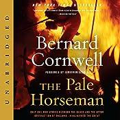 The Pale Horseman | [Bernard Cornwell]
