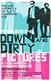Down and Dirty Pictures (0747565716) by PETER BISKIND