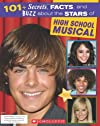 101+ Secrets, Facts, And Buzz About The Stars (High School Musical)