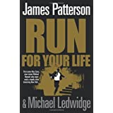 Run for Your Lifeby James Patterson