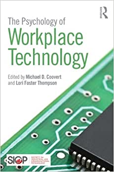 The Psychology Of Workplace Technology (SIOP Organizational Frontiers Series)