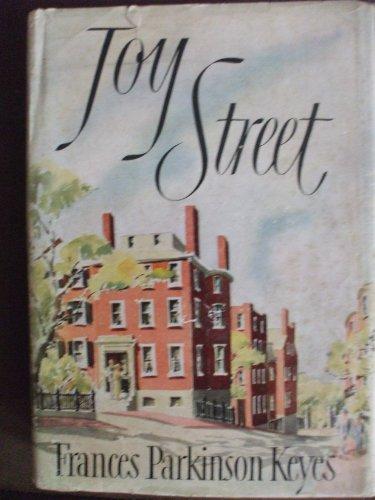 Joy Street by Frances Parkinson Keyes