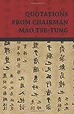 Quotations From Chairman Mao Tse-Tung (1409724751) by Tse-Tung, Mao