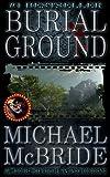 Burial Ground: A Novel (English Edition)