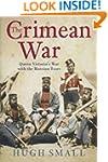 The Crimean War: Queen Victoria's War...
