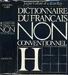 Dictionnaire du Francais non conventi...