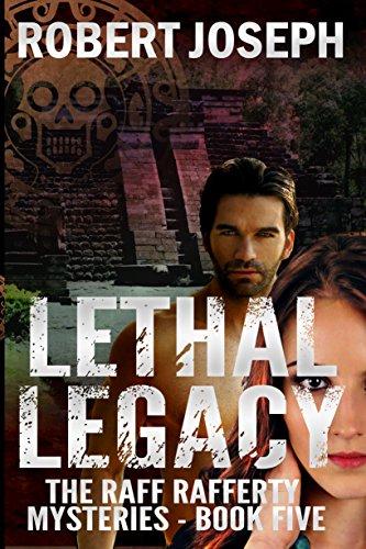 Lethal Legacy by Robert Joseph