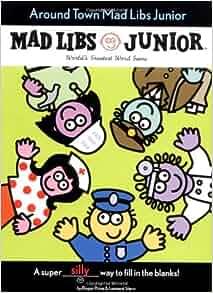 Around Town Mad Libs Junior Leonard Stern 9780843108545