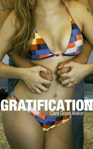 GRATIFICATION (Desire Never Dies Book 1)
