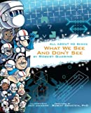 img - for What We See and Don't See (All About Me) (Volume 4) book / textbook / text book