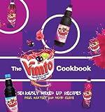 Paul Hartley The Vimto Cookbook (Storecupboard Cookbooks)
