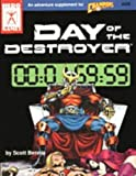 img - for Day of the Destroyer (Champions Ser.) by Rob (editor) Bennie Scott; Bell (1991-05-03) book / textbook / text book