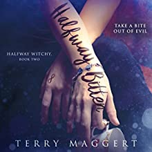 Halfway Bitten: Halfway Witchy, Book 2 Audiobook by Terry Maggert Narrated by Erin Spencer