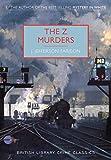 The Z Murders (British Library Crime Classics) (English Edition)