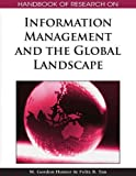 img - for Handbook of Research on Information Management and the Global Landscape by M. Gordon Hunter (2008-11-18) book / textbook / text book