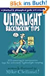 Ultralight Backpackin' Tips: 153 Amaz...