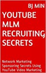 YouTube MLM Recruiting Secrets: Netwo...