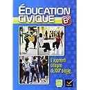L'Apprenti Citoyen du XXIe s Education civique 6e éd. 2013 - Cahier d'activités de l'élève