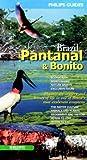 img - for Brazil: Pantanal and Bonito book / textbook / text book