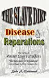 img - for The Slave Diet: Disease & Reparations by Kevin A. Muhammad (2003-08-22) book / textbook / text book