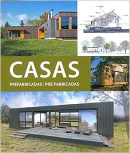 Casas prefabricadas II, INT: SCHLEIFER (227311): 9788415227311: Amazon