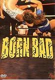 echange, troc Born Bad - Ladies Wrestling [Import anglais]