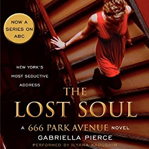 The Lost Soul: A 666 Park Avenue Novel, Book 3 | [Gabriella Pierce]