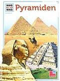 Was ist was, Band 061: Pyramiden - Hans Reichardt