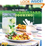 The Big Book of Backyard Cooking: 250...