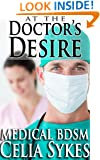 At The Doctor's Desire (Medical BDSM and Medical Play Erotica)