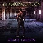 The Making of a Con Hörbuch von Grace Larson Gesprochen von: James Babson