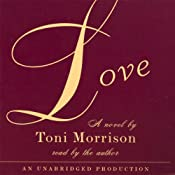 Love | [Toni Morrison]