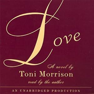Love | [Toni Morrison]