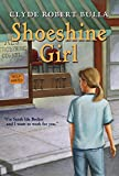 img - for Shoeshine Girl (Trophy Chapter Books (Paperback)) book / textbook / text book