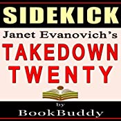 Takedown Twenty: Analysis of a Stephanie Plum Novel by Janet Evanovich - Sidekick | [BookBuddy]