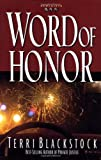 Word of Honor (Newpointe 911 Series #3) (0310217598) by Blackstock, Terri