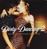 Dirty Dancing 2 (Bof)
